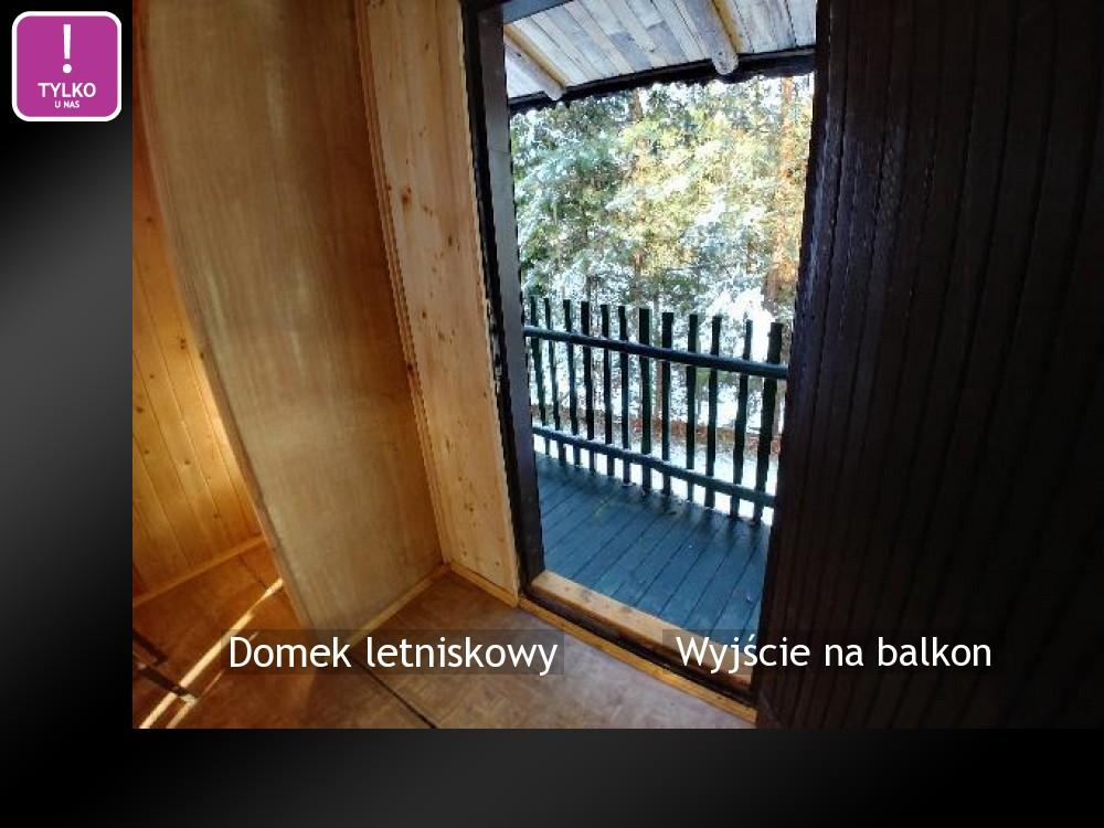 Wyjście na balkon